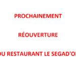 LE SEGAD'OR REOUVERTURE
